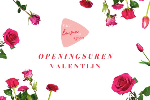 Aangepaste openingsuren Valentijn Agora