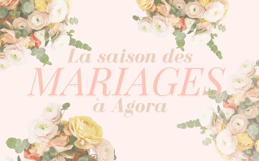 SAISON DES MARIAGES